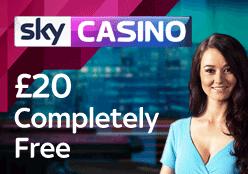 Sky Casino £20 free
