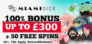 Miami Dice Casino Bonus