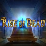 RISE OF DEAD FREE PLAY, BONUS AND REVIEW