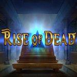 Rise of Dead Freispiele