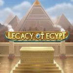 LEGACY OF EGYPT FREE PLAY, BONUS AND REVIEW